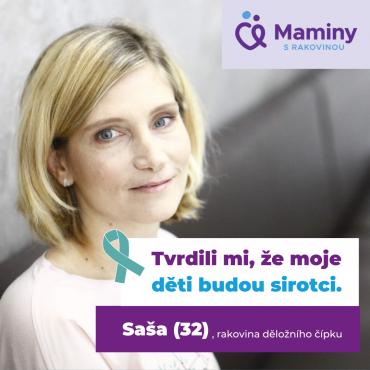 maminy s rakovinou - Příběh Saši - rakovina děložního čípku