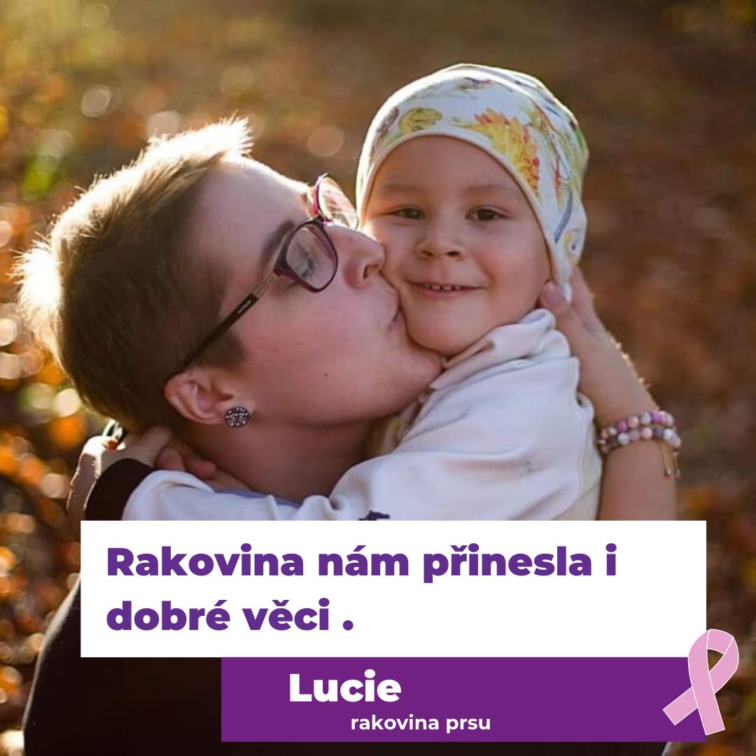 Příběh maminky Lucie, které rakovina přinesla dobré i špatné
